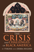 The Crisis and Challenges of Black America