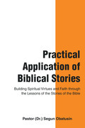 Practical Application of Biblical Stories