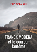 Franck Modena et le coureur fantôme