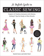 A Stylish Guide to Classic Sewing