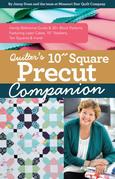 """Quilter's 10"""" Square Precut Companion"""