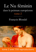 Le Nu féminin dans la peinture européenne – Tome 2