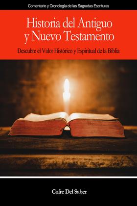 Historia del Antiguo y Nuevo Testamento