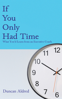 If You Only Had Time