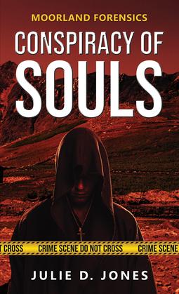 Moorland Forensics - Conspiracy of Souls