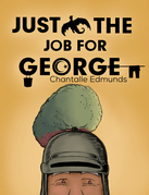 Just the Job for George