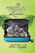 A Suitcase Full of Koalas
