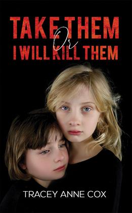 Take Them or I Will Kill Them