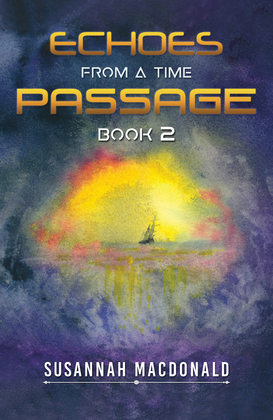 Echoes from a Time Passage: Book 2