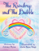 The Raindrop and the Bubble