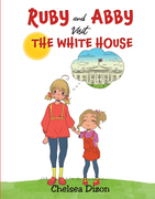 Ruby and Abby Visit the White House