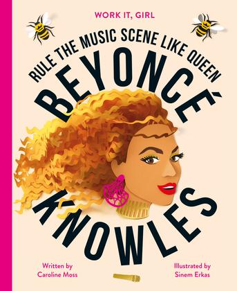 Work It, Girl: Beyoncé Knowles