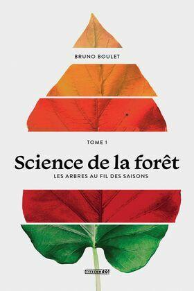 Science de la forêt - TOME 1