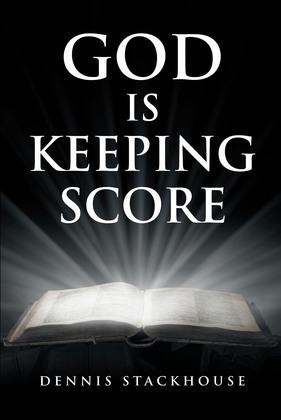 God Is Keeping Score