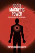 God's Magnetic Power