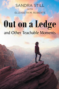 Out on a Ledge and Other Teachable Moments