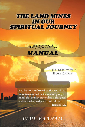 The Land Mines in Our Spiritual Journey