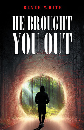 He Brought You Out