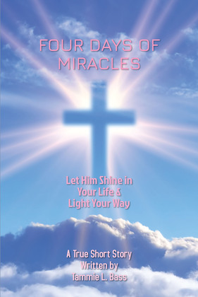Four Days of Miracles