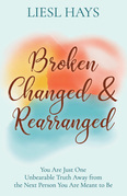 Broken, Changed and Rearranged