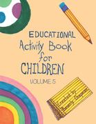 Educational Activity Book for Children Volume 5
