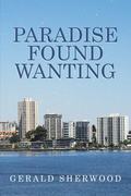 Paradise Found Wanting