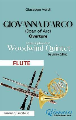 Giovanna d'Arco - Woodwind Quintet (FLUTE)