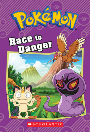 Race to Danger (Pokémon: Chapter Book)