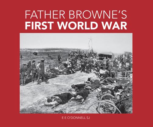 Father Browne's First World War