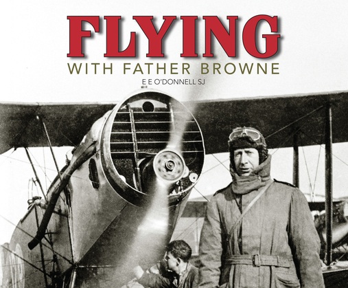 Flying with Father Browne