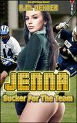 Jenna, Sucker For The Team