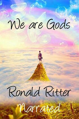 We are Gods Narrated
