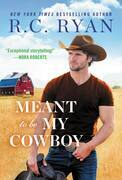 Meant to Be My Cowboy