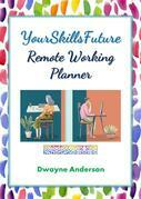 YourSkillsFuture - Remote Working Planner
