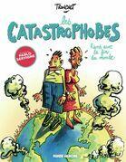 Les Catastrophobes