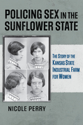 Policing Sex in the Sunflower State