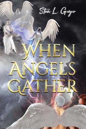 When Angels Gather