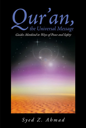 Qur'an, the Universal Message Guides Mankind to Ways of Peace and Safety