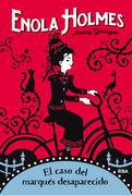 Enola Holmes 1. El caso del marqués desaparecido