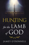 Hunting for the Lamb of God