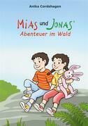 Mias und Jonas' Abenteuer im Wald