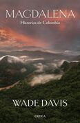 Magdalena. Historias de Colombia