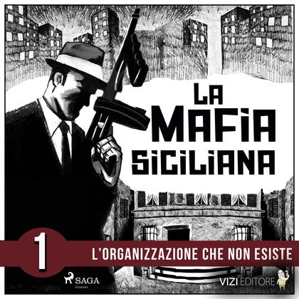 La storia della mafia siciliana prima parte