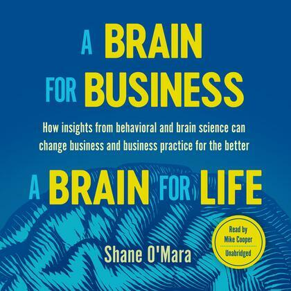 A Brain for Business–A Brain for Life