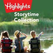 Storytime Collection: Friends