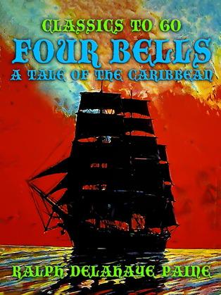 Four Bells, A Tale of the Caribbean