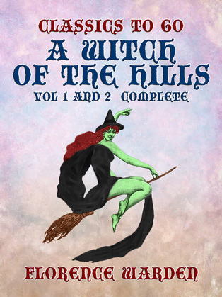 A Witch of the Hills Vol 1 and 2 Complete