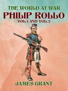 Philip Rollo, Vol. 1 and Vol. 2