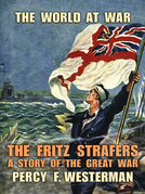 The Fritz Strafers A Story of the Great War
