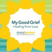 My Good Grief
